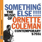 Something Else!!! The Music of Ornette Coleman [Original Jazz Classics Remasters] by Ornette Coleman