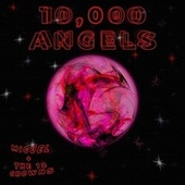 10,000 Angels by Miguel