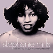 Feel The Fire: The 20th Century Collection de Stephanie Mills