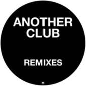 Another Club (Remixes) by Radio Slave