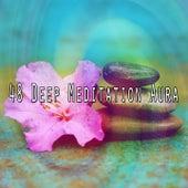 48 Deep Meditation Aura de Zen Meditate