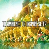 78 Ambience to Inspire Sle - EP by Classical Study Music (1)