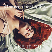Shake It Out by Florence + The Machine