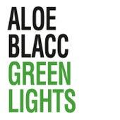 Green Lights von Aloe Blacc