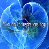 77 Sounds for Inspirational Yoga de Massage Tribe