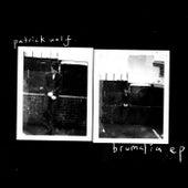 Brumalia EP von Patrick Wolf