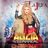La Jefa de Alicia Villarreal