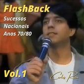 Flashback: Sucessos Nacionais Anos 70/80, Vol. 1 de Carlos Rian