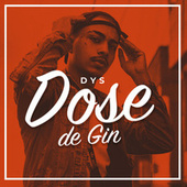Dose de Gin by DYS