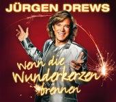 Wenn die Wunderkerzen brennen von Jürgen Drews