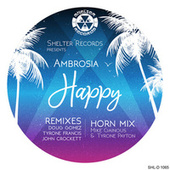 Happy (Remixes) by Ambrosia
