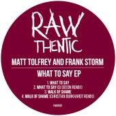 What To Say de Matt Tolfrey