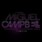 Theories Of A Different Mind Remixes von Miguel Campbell