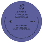 Rok The Hall / Like That de Christophe