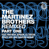 The Martinez Brothers Remixed Part 1 by The Martinez Brothers