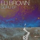 Guru EP by Eli Brown