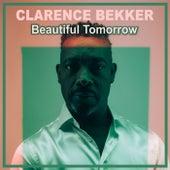 Beautiful Tomorrow von Clarence Bekker