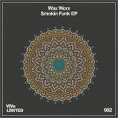 Smokin Funk EP by Waxworx