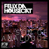 Son Of Analogue de Felix Da Housecat