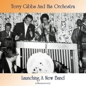 Launching A New Band (Remastered 2021) von Terry Gibbs