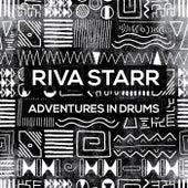 Adventures In Drums von Riva Starr