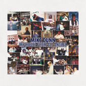 My House From All Angles von Mike Dunn