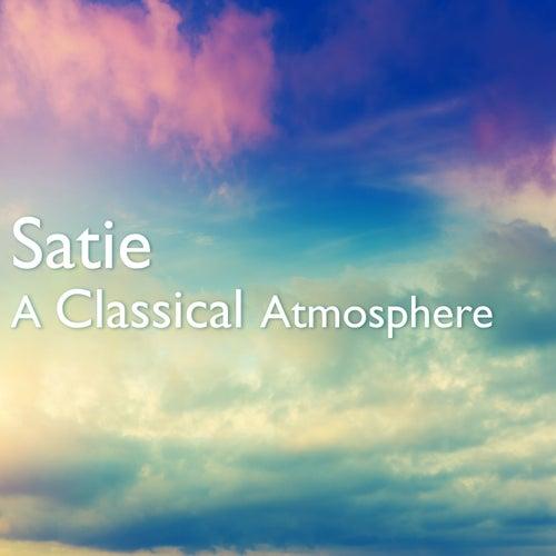 Satie: A Classical Atmosphere de Erik Satie