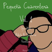 Pequeña Cuarentena, Vol. 1 de Alberto PT