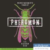 Pheromon: Sie riechen Dich (1) by R.I.O.T.