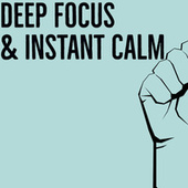 Deep Focus & Instant Calm by Piano for Studying