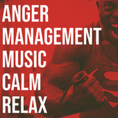 Anger Management Music Calm Relax de Piano for Studying