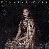 Slowly by Dinky