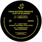 Make It Right by Frank Butters presents: Cult of Glamour