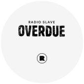 Overdue EP by Radio Slave