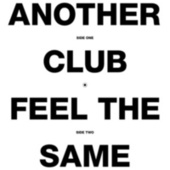 Another Club / Feel The Same by Radio Slave