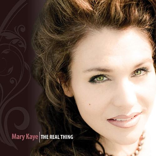 The Real Thing by Mary Kaye