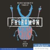 Pheromon: Sie jagen Dich (3) by R.I.O.T.