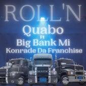 Roll'n by Big Bank Mi