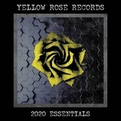 Yellow Rose Records 2020 Essentials by Various Artists