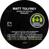 Word Of Mouth Remixes de Matt Tolfrey