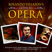 Rolando Villazon's Guide To Opera von Various Artists