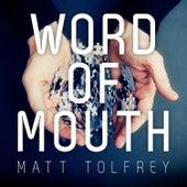 Word of Mouth de Matt Tolfrey