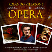 Rolando Villazon's Guide To Opera de Various Artists