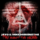 Pray against the Machine de Mike Maranatha