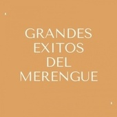 Grandes Exitos del Merengue by Johnny Ventura, FERNANDO VILLALONA, Sergio Vargas, Toño Rosario
