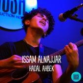 Hadal Ahbek de Issam Alnajjar