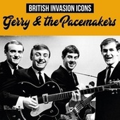 British Invasion Icons (Gerry & the Pacemakers) by Gerry and the Pacemakers