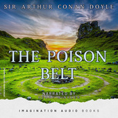 The Poison Belt (Sir Arthur Conan Doyle) von Imagination Audio Books