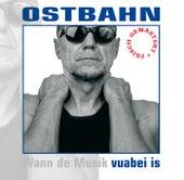 Vuabei Is by Ostbahn-Kurti
