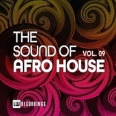 The Sound Of Afro House, Vol. 09 by Various Artists